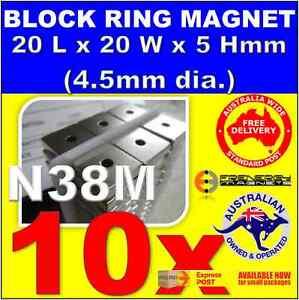 10X BLOCK RING Neo Rare Earth Magnets 20x20x5 (4.5mm dia.) N38M