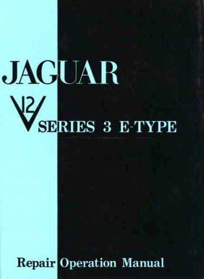 Jaguar E-type V12 Series 3 Workshop Manual, Paperback by Brooklands Books Ltd...