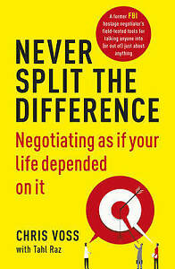 NEW-Never-Split-the-Difference-By-Chris-Voss-Paperback-Free-Shipping