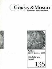 GORNY & MOSCH AUKTION 135 AUKTIONSKATALOG MITTELATER UND NEUZEIT 13./14. 10.2004