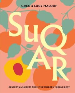 SUQAR-Desserts-and-Sweets-from-the-Modern-Middle-East-9781743794135-Brand-New