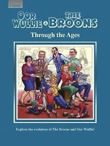 OOR WULLIE & THE BROONS: Through The Ages Explore The Evolution