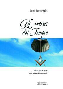 Gli-artisti-del-Tempio-Dal-codice-di-Piero-alla-squadra-e-compasso