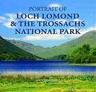 Portrait of Loch Lomond and the Trossachs National Park by Andy Stansfield (Hardback, 2008)