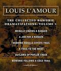 The Collected Bowdrie: v. 1: Dramatizations by Louis L'Amour (CD-Audio, 2005)