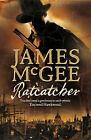 Ratcatcher by James McGee (Hardback, 2006)