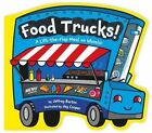 Food Trucks!: A Lift-The-Flap Meal on Wheels! by Jeffrey Burton (Board book, 2016)