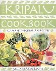 The Kripalu Cookbook : Gourmet Vegetarian Recipes by Atma Levitt and Atma Jo Ann Levitt (2005, Paperback)