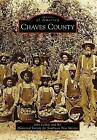 Chaves County by Historical Society for Southeast New Mexico, John LeMay (Paperback / softback, 2009)