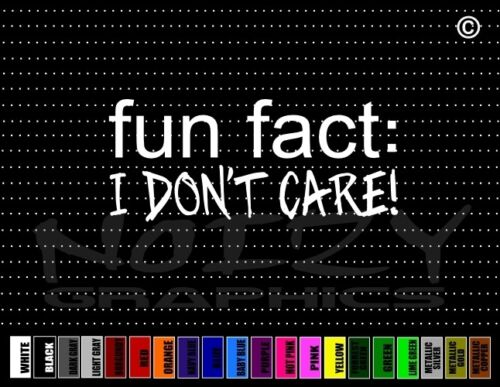 I Dont Care Funny Cute Redneck Family Car Decal Window Vinyl Sticker Fun Fact