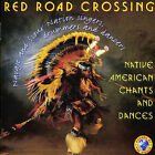 Native American Chants & Dances by Red Road Crossing (CD, Jun-1999, Sounds of the World)