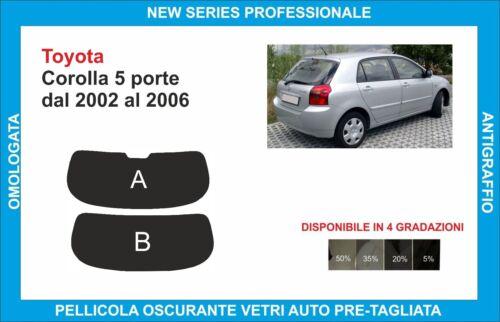 pellicole oscuranti vetri pre-tagliata Toyota corolla 5p dal 2002-06 lunotto