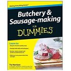 Butchery and Sausage-Making for Dummies by Tia Harrison (2013, Paperback)