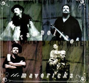 THE-MAVERICKS-TRAMPOLINE-including-DANCE-THE-NIGHT-AWAY-Original-CD-NEW