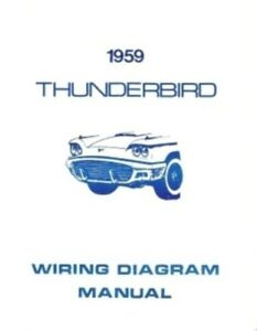 image is loading ford-1959-thunderbird-wiring-diagram-manual-59