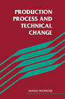 Production Process and Technical Change by Mario Morroni (Paperback, 2009)