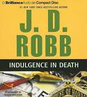 Indulgence in Death by J D Robb (CD-Audio, 2013)