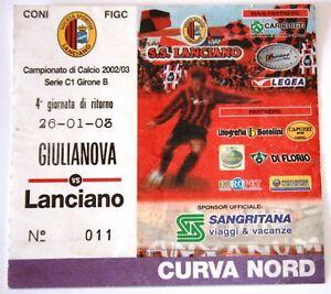 BIGLIETTO-CALCIO-GIULIANOVA-LANCIANO-CAMPIONATO-2002-03-DA-COLLEZIONE-CURVA-NORD