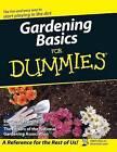 Gardening Basics for Dummies by National Gardening Association (Hardback, 2015)