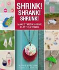 Shrink! Shrank! Shrunk! von Kathy Sheldon (2012, Taschenbuch)