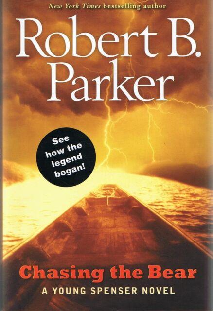 CHASING THE BEAR (A Young Spenser Novel) by Robert B Parker (Hardback, 2009)