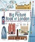 My Big Picture Book of London by Rob Lloyd Jones (Hardback, 2016)