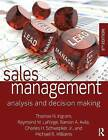 Sales Management: Analysis and Decision-Making by Charles H. Schwepker, Thomas N. Ingram, Ramon A. Avila, Jr., Raymond W. LaForge (Paperback, 2015)