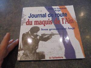 Journal-de-Route-du-Maquis-de-l-039-Ain-Resistance-Guerre-39-45