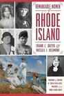 Remarkable Women of Rhode Island by Russell J DeSimone, Frank L Grzyb (Paperback / softback, 2014)