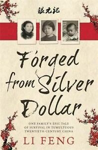 Forged-from-Silver-Dollar-by-Li-Feng-New-Paperback-Book-Free-Shipping-Aus-Seller