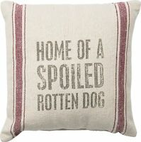 Home Of A Spoiled Rotten Dog Pillow Primitives By Kathy 10 By 10