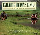 Exploring Britain's Canals by Paul Atterbury (Hardback, 1994)