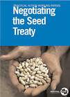 Negotiating the Seed Treaty by Roger Lewins, Stuart Coupe (Paperback, 1999)