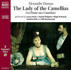 The Lady of the Camellias by Alexandre Dumas (CD-Audio, 2006)
