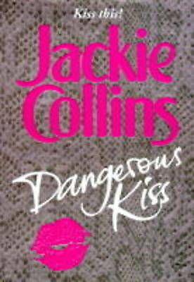 1 of 1 - Dangerous Kiss, Collins, Jackie, Very Good Book