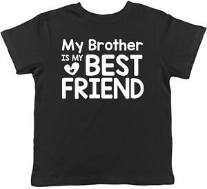 My Brother Is My Best Friend Cute Childrens Kids Tee T Shirt Ebay