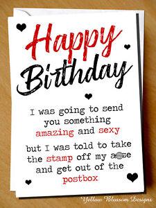 Details about Funny Happy Birthday Card Novelty Joke Sexy Husband Wife  Boyfriend Friend Sister