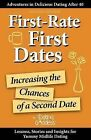 First-Rate First Dates: Increasing the Chances of a Second Date by Dating Goddess (Paperback / softback, 2012)