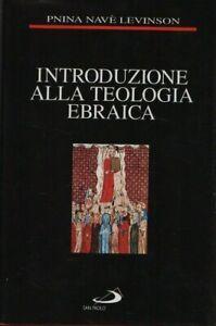 Introduzione alla teologia ebraica. San Paolo. 1996. LF46