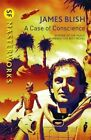 A Case of Conscience by James Blish (Paperback, 2014)