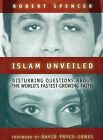 Islam Unveiled: Disturbing Questions about the World's Fastest Growing Faith by Robert Spencer (Audio cassette, 2003)