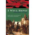 I Will Repay by Baroness Orczy (Paperback, 2008)