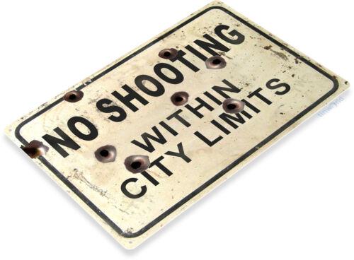TIN SIGN No Shooting City Limits Gun Range Cave Rustic Metal Décor C032