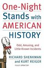 One Night Stands With American History Odd Amusing and Littl 9780060538200
