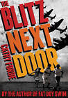 The Blitz Next Door by Cathy Forde (Paperback, 2015)