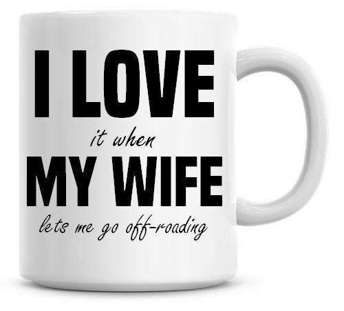 Funny I Love It When My Wife Lets Me Go Off Roading Christmas Coffee Mug 139