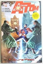 ESL2860. The All New ATOM Future/Past TPB by DC Comics (2007) FIRST PRINTING_