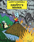 The Adventures of Drippy the Newsboy: Volume 1: Drippy's Mama by Julian Lawrence (Paperback, 2015)