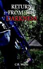 Return From The Darkness 9781414013626 Book P H