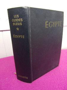 IndéPendant Guide Bleu / Egypte Égypte Le Nil Égyptien Et Soudanais Du Delta A Khartoum Apparence éLéGante